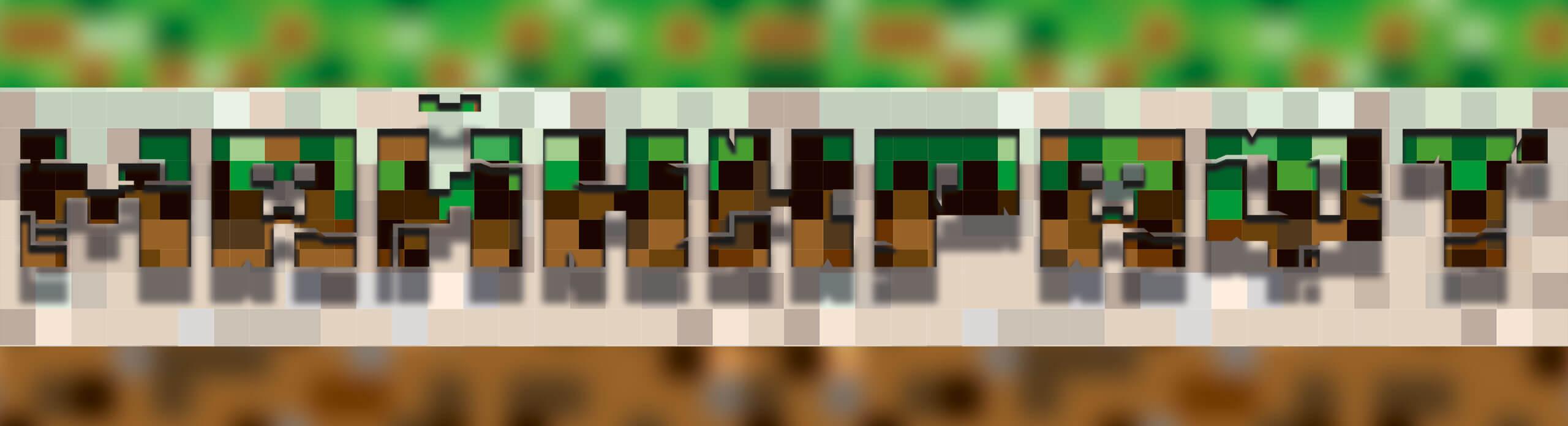 Картинка шапка для ютуба майнкрафт с надписью коричневыми и зелёными буквами